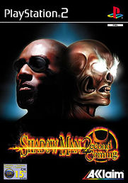 Shadow Man: 2econd Coming PS2